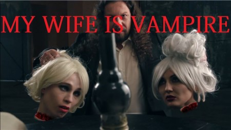 My Wife Is Vampire